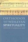 Ortho_wesley_spirituality_1
